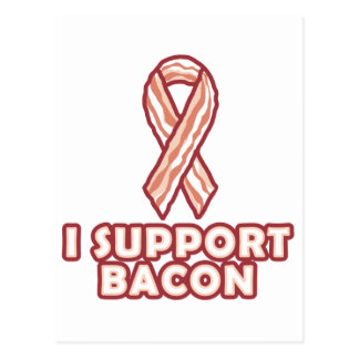 I Support Bacon Postcard