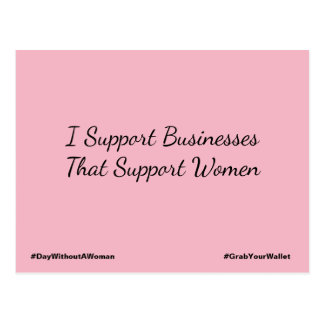 I Support Businesses That Support Women Resistance Postcard