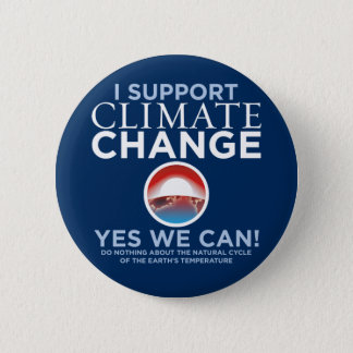 I Support Climate Change - Obama Parody Button