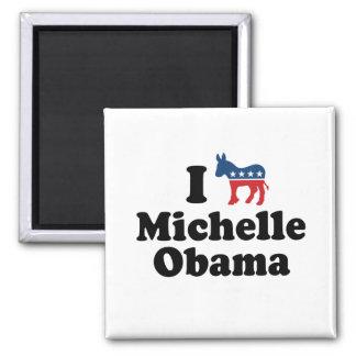 I SUPPORT DEMOCRAT MICHELLE OBAMA -.png 2 Inch Square Magnet