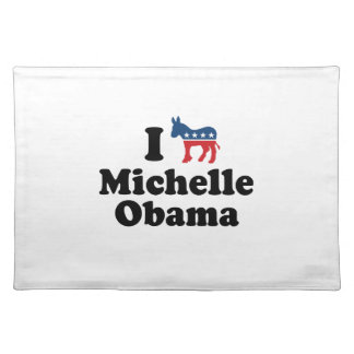 I SUPPORT DEMOCRAT MICHELLE OBAMA -.png Cloth Place Mat