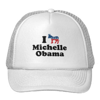 I SUPPORT DEMOCRAT MICHELLE OBAMA -.png Hat