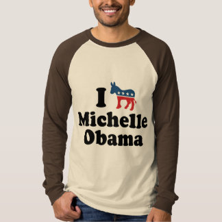 I SUPPORT DEMOCRAT MICHELLE OBAMA -.png T-shirts