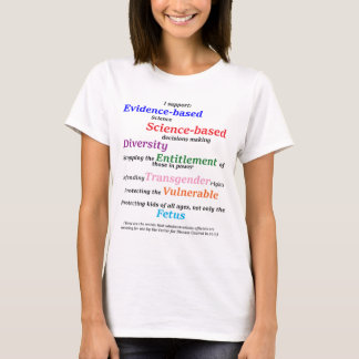 I support diversity and evidence based science T-Shirt