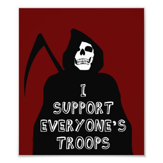 I Support Everyone's Troops Photo Print