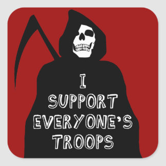 I Support Everyone's Troops Square Sticker
