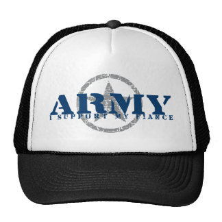 I Support Fiance - ARMY Trucker Hat