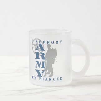 I Support Fiancee 2 - ARMY Frosted Glass Coffee Mug