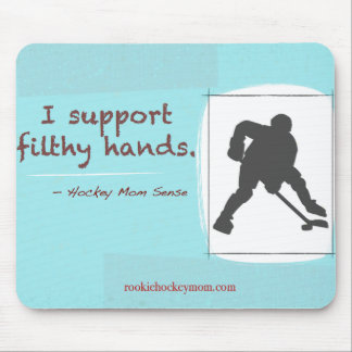 I support filthy hands mousepad
