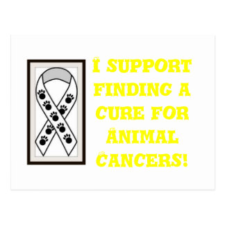 I support finding a cure for Animal Cancers! Postcard