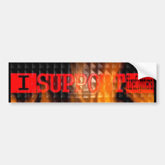 I Support Firefighters! Bumper Sticker