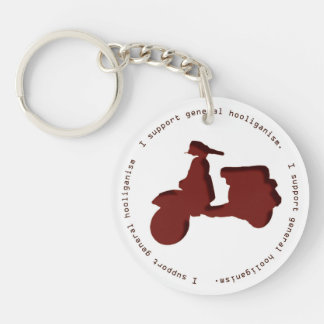 """I support general hooliganism."" Keychain"