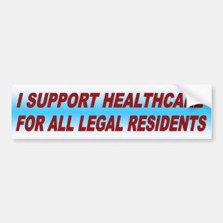 I SUPPORT HEALTHCARE CAR BUMPER STICKER