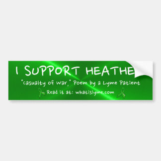 I Support Heather, Casualty of War Bumper Sticker