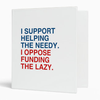 I SUPPORT HELPING THE NEEDY png Vinyl Binder