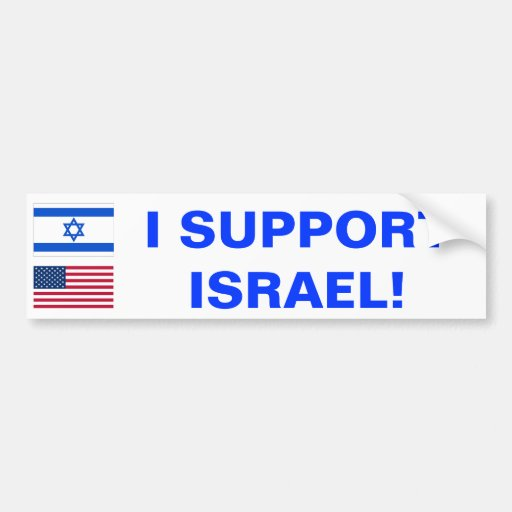 I Support Israel! bumper sticker Bumper Sticker