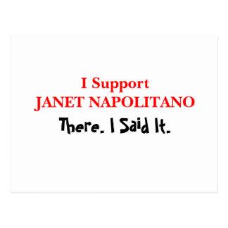 I Support Janet Napolitano Postcard