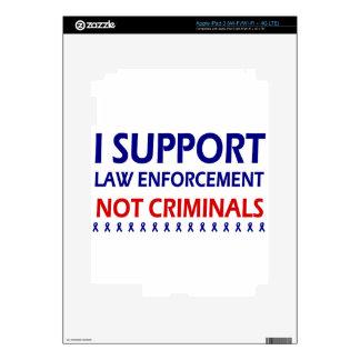 I support law enforcement not criminals iPad 3 decal
