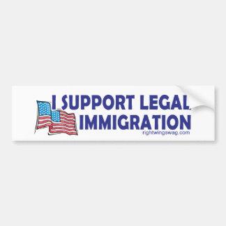 I Support Legal Immigration Bumper Sticker