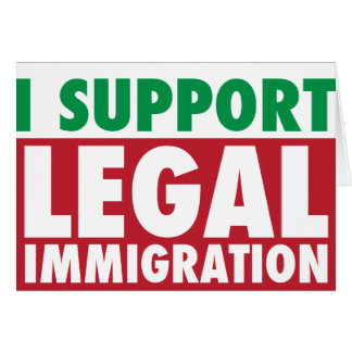 I Support Legal Immigration Card