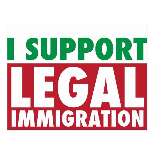 I Support Legal Immigration Postcard