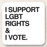 I SUPPORT LGBT RIGHTS AND I VOTE DRINK COASTER