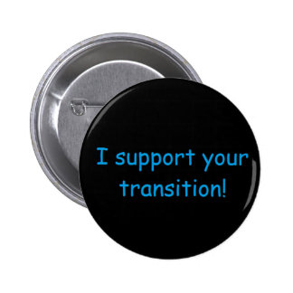 I Support LGBTQ Pinback Button