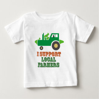 I Support Local Farmers Baby T-Shirt