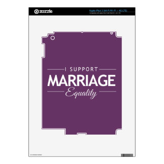 I SUPPORT MARRIAGE EQUALITY -.png iPad 3 Decals
