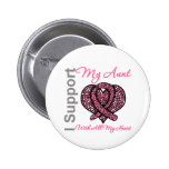 I Support My Aunt With All My Heart Breast Cancer Button