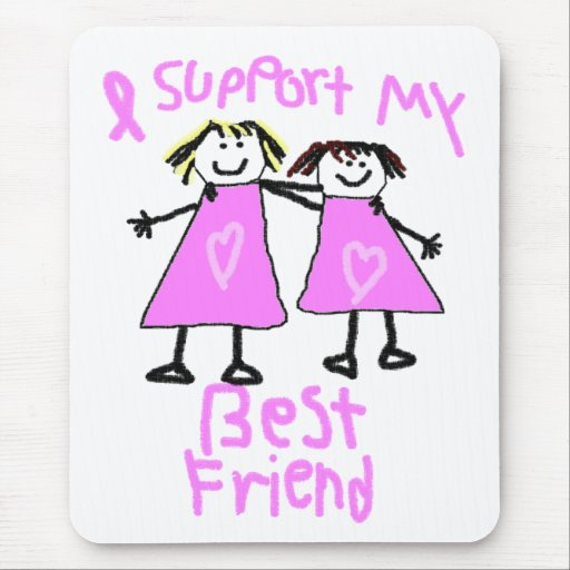 i support my best friend breast cancer mouse pad | Zazzle