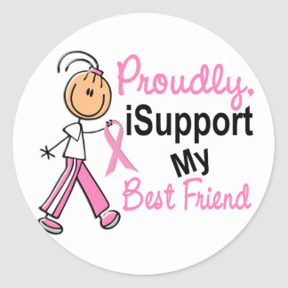 I Support My Best Friend SFT Breast Cancer T-Shirt Round Stickers