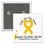 I Support My Brave Little Girl Childhood Cancer Buttons