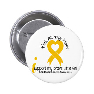 I Support My Brave Little Girl Childhood Cancer Pinback Buttons