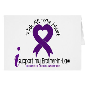 I Support My Brother-In-Law Pancreatic Cancer Card