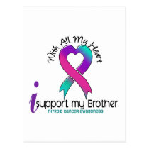 I Support My Brother Thyroid Cancer Postcard