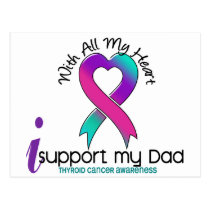 I Support My Dad Thyroid Cancer Postcard