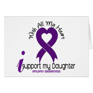 I Support My Daughter Epilepsy Card