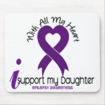 I Support My Daughter Epilepsy Mouse Pads