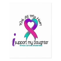 I Support My Daughter Thyroid Cancer Postcard