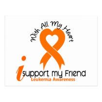 I Support My Friend Leukemia Postcard