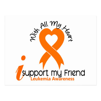 I Support My Friend Leukemia Postcard