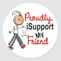 I Support My Friend SFT (Bone / Lung Cancer) Classic Round Sticker