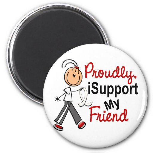 I Support My Friend SFT (Bone / Lung Cancer) Refrigerator Magnets