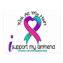 I Support My Girlfriend Thyroid Cancer Postcard