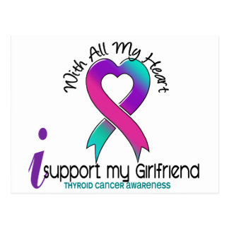 I Support My Girlfriend Thyroid Cancer Postcard