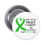 I Support My Granddaughter With All My Heart Pinback Button