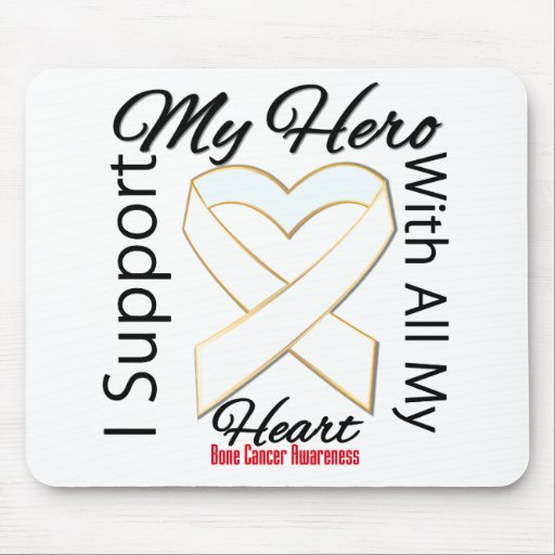 I Support My Hero - Bone Cancer Awareness Mouse Pad