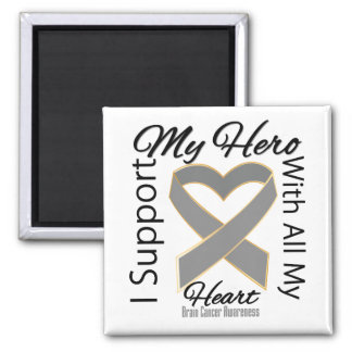 I Support My Hero - Brain Cancer Awareness Magnet