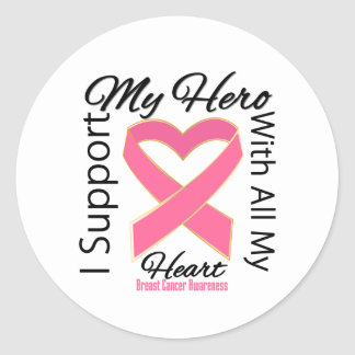 I Support My Hero - Breast Cancer Awareness Round Stickers